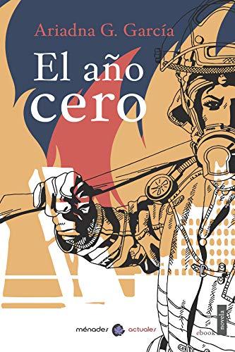 El año cero (Spanish Edition)