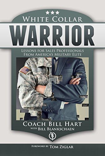 White Collar Warrior: Lessons for Sales Professionals from America's Military Elite (English Edition) (Ziglar Tom)