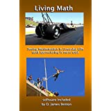 Living Math: Seeing mathematics in every day life (and appreciating it more too). (English Edition)