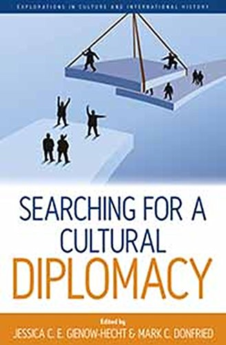 Searching for a Cultural Diplomacy (Explorations in Culture and International History, Band 6)