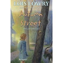 Autumn Street by Lois Lowry (2015-09-08)