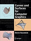 Curves and Surfaces for Computer Graphics by David Salomon (2005-09-08)