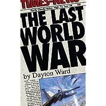 The Last World War (English Edition)