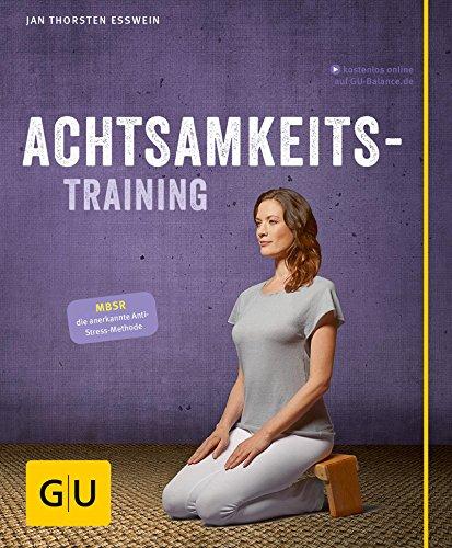 Achtsamkeitstraining (GU Multimedia Körper, Geist & Seele) (Kontakt-management)