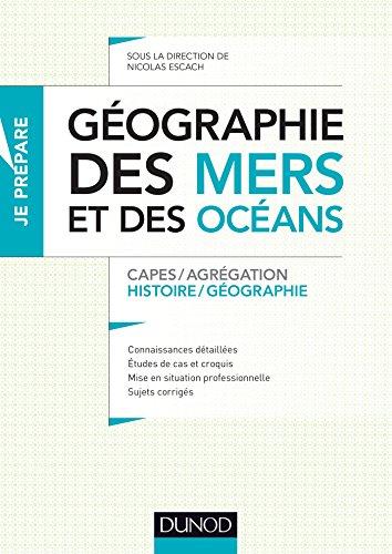 Gographie des mers et des ocans : Capes et Agrgation - Histoire-Gographie (Concours enseignement)