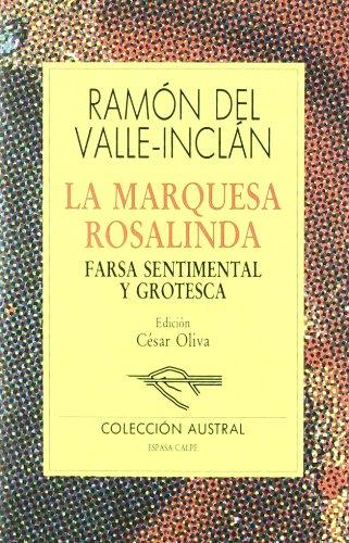 La Marquesa Rosalinda: Farsa sentimental y grotesca (Teatro)