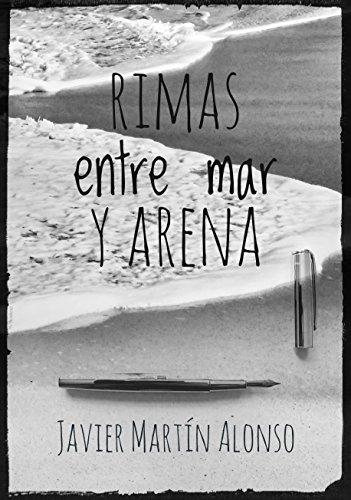 Rimas entre mar y arena por Javier Martín Alonso