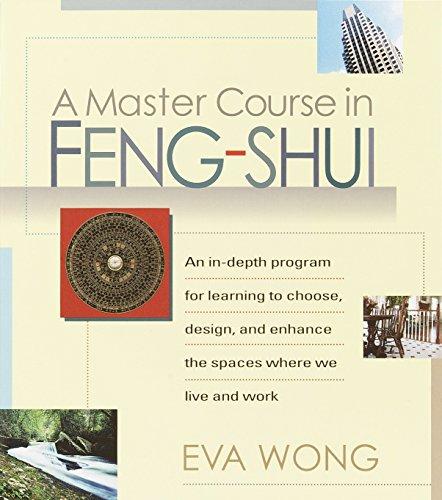 A Master Course In Feng Shui, A por Eva Wong