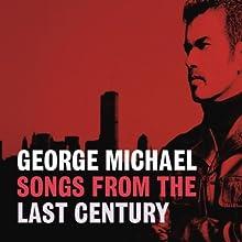 SONGS OF THE LAST CENTURY