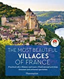 Best Libros de Frances - The Most Beautiful Villages of France: The Official Review