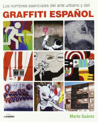 Los nombres esenciales del arte urbano y del graffiti español