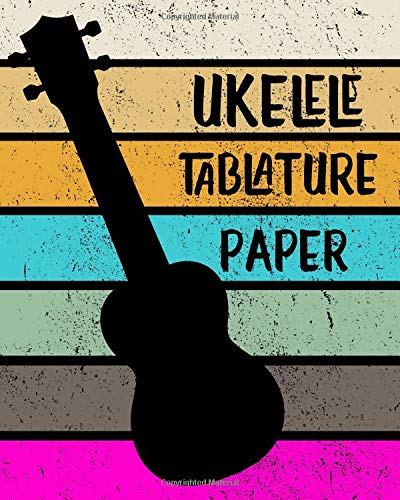 Ukelele Tablature Paper: Blank Notebook 4 line staves and 5 blank chord boxes on top of each page 110 pages (UT 8