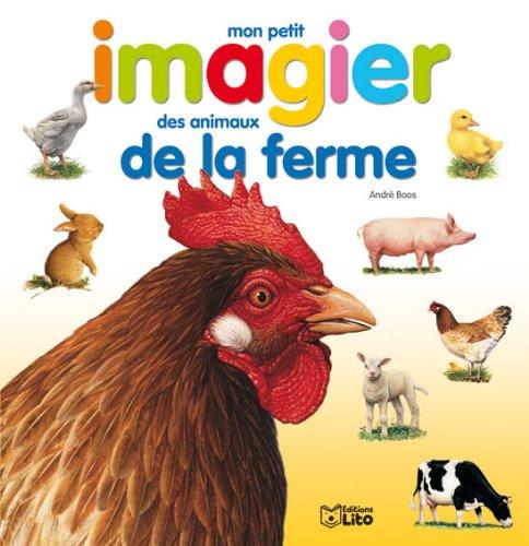 Images et mots : mon petit imagier des animaux de la ferme - Dès 3 ans