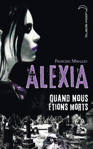 Alexia - Quand nous tions morts