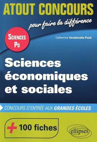 Sciences Économiques et Sociales Concours d'Entrée Sciences Po +100 Fiches