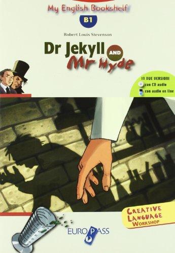 Dr. Jekyll and Mr. Hide. Livello B1. Con CD Audio di Robert Louis Stevenson