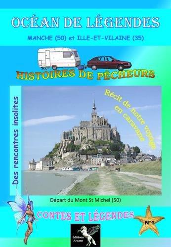 Océan de légendes : Volume 1, Manche (50) et Ille-et-Vilaine (35) par (Broché - Feb 15, 2015)