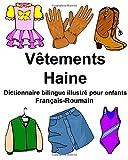 Telecharger Livres Francais Roumain Vetements Haine Dictionnaire bilingue illustre pour enfants (PDF,EPUB,MOBI) gratuits en Francaise