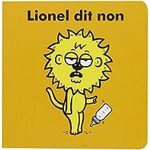 Lionel : Lionel dit non