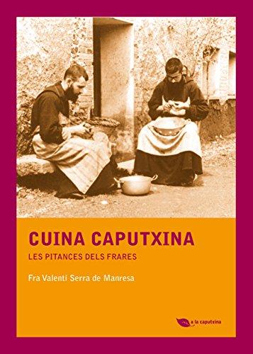 Cuina Caputxina (Catalan Edition)