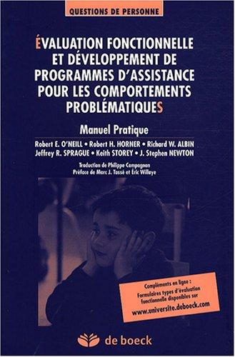 Evaluation fonctionnelle et développement de programmes d'assistance pour les comportements problématiques