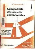 Telecharger Livres Comptabilite des societe commerciales 19 Cas d annales du D E C S Actualises et adaptes au nouveau plan comptable avec corriges expliques (PDF,EPUB,MOBI) gratuits en Francaise