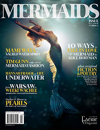 Faerie Magazine Issue #25, Winter 2013: The Mermaids Issue