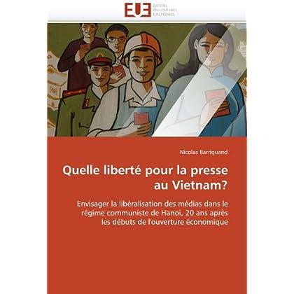 Quelle liberté pour la presse au vietnam?