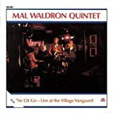 The Git Go-Live At The Village Vanguard by Mal Waldron Quintet
