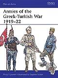 Armies of the Greek-Turkish War 1919-22 (Men-at-Arms, Band 501) - Philip Jowett