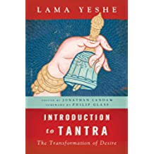 Introduction to Tantra: The Transformation of Desire (English Edition)