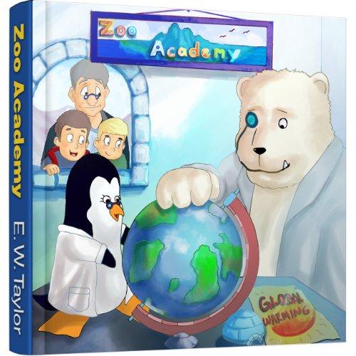 La Alerta Global de la Dra. Penelope y Einstein - Volumen 2 (Zoo Academy) por E. W.  Taylor