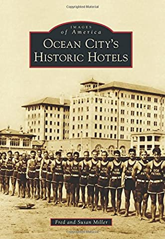 Ocean City's Historic Hotels