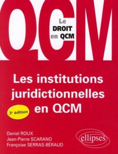 Les Institutions Juridictionnelles en Qcm Troisième Edition