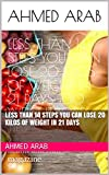 #6: Less than 14 steps You can lose 20 kilos of weight in 21 days: diet book