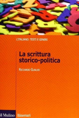 La scrittura storico-politica