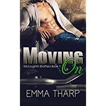 Moving On (McLoughlin Brothers Book 1) (English Edition)