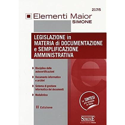 Legislazione In Materia Di Documentazione E Semplificazione Amministrativa