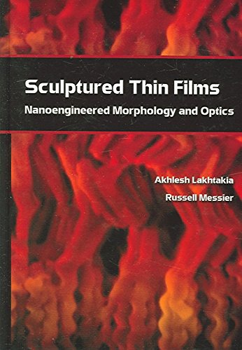 sculptured-thin-films-nanoengineered-morphology-and-optics-by-author-akhiesh-lakhtakia-published-on-