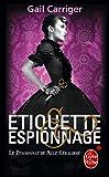 Etiquette et espionnage (Le Pensionnat de Melle Géraldine, Tome 1)