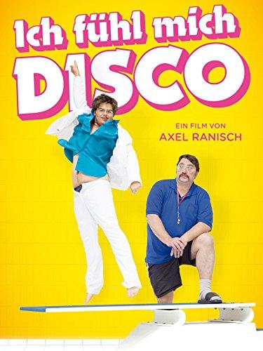 Ich fühl mich Disco Große Disco