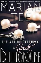 The Art of Catching a Greek Billionaire (Book 1) (Greek Billionaire Romance) (English Edition)