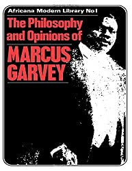 More Philosophy and Opinions of Marcus Garvey: Previously Unpublished Papers v. 3 (Africana Modern Library)