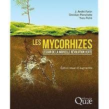 Les mycorhizes: L'essor de la nouvelle révolution verte