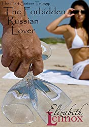 The Forbidden Russian Lover (The Hart Sisters Trilogy Book 3) (English Edition)