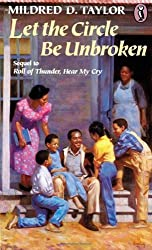 Let the Circle Be Unbroken by Mildred D. Taylor (1991-10-01)