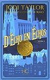 Les Chroniques de St Mary - tome 2 D'Echo en Echos (02)
