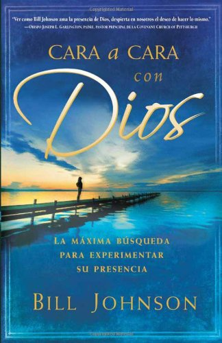 Cara A Cara Con Dios = Face to Face with God