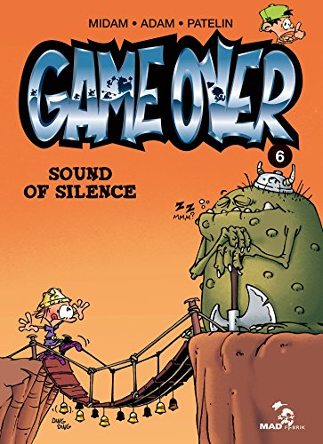 Game Over - Tome 06: Sound of silence par Midam