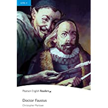 Level 4: Dr Faustus (Pearson English Graded Readers)